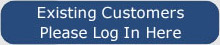 Existing Customers please login here